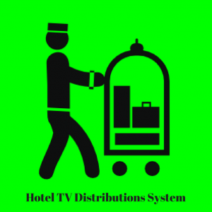 Hotel TV Distributions System