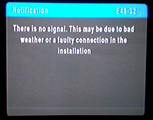 E48-32 There is no signal  This may be due to bad weather or